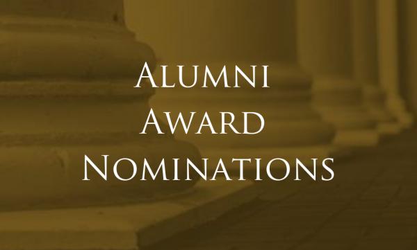 Seeking nominations for the alumni association awards