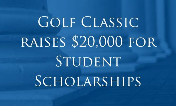 $20,000 in Student Scholarships raised from Golf Classic