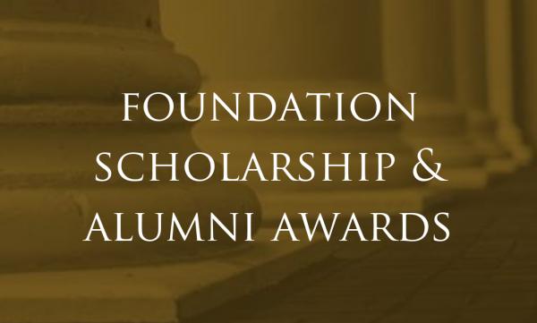 Alumni Awards and Foundation Scholarship Reception