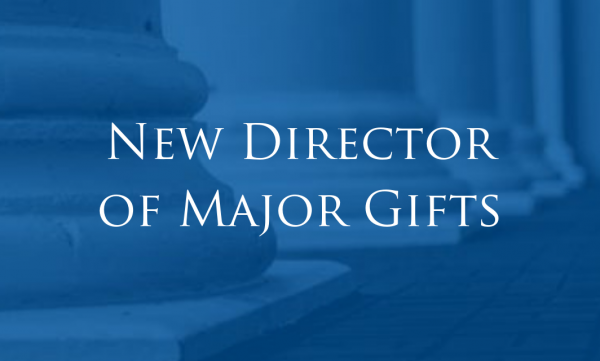 New Director of Major Gifts