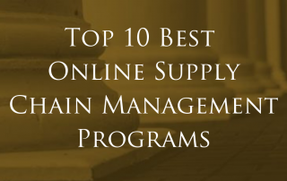 Top 10 Best Online Supply Chain Management Programs