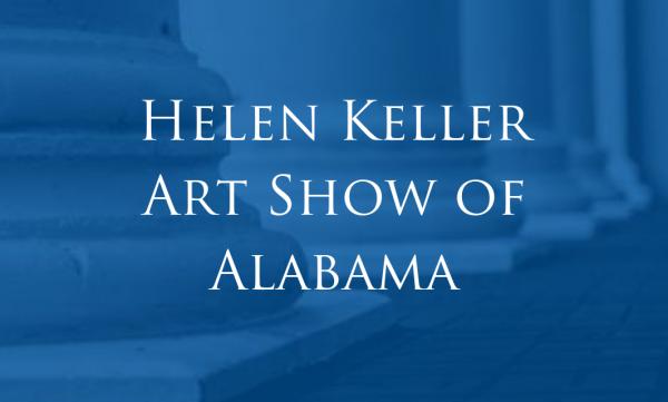 Helen Keller Art Show of Alabama at ACA