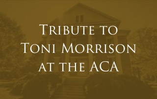 ACA to Hold Tribute to Toni Morrison