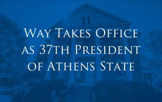 Way Takes Office as Athens State President
